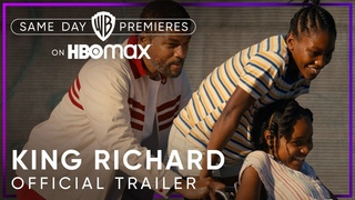 King Richard   Official Trailer   HBO Max