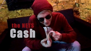 the NETS - Cash (official music video)