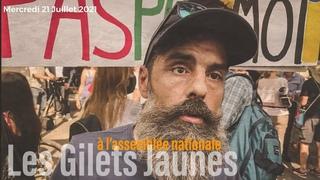 En direct: Les Gilets Jaunes à l'assemblée nationale #Paris #21Juillet2021
