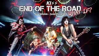 KISS Live - Stockholm   June 25/2020 - What if? - Full concert -