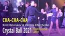 Cha-cha-cha = Kirill Belorukov Viktoria Kharchenko = Crystal Ball 2021 WDC Professional Latin