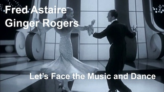 Один из красивейших клипов эпохи Арт-Деко.Классический голливуд.Fred Astaire & Ginger Rogers - Let's Face the Music and Dance (Follow the Fleet 1936) [Restored]