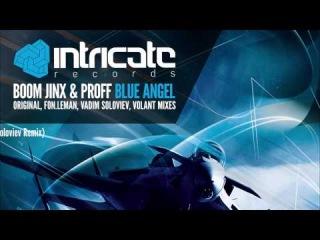 BOOM JINX & PROFF - BLUE ANGEL (SINGLE) [INTRICATE RECORDS]