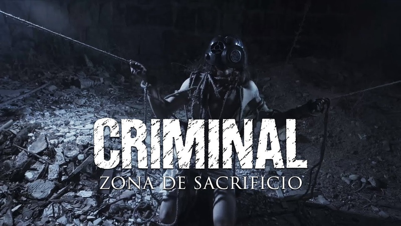 Criminal Zona de Sacrificio OFFICIAL VIDEO