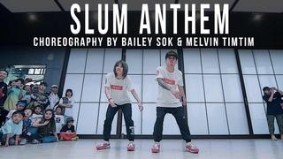 "K Camp ""Slum Anthem"" Choreography by Bailey Sok & Melvin Timtim"