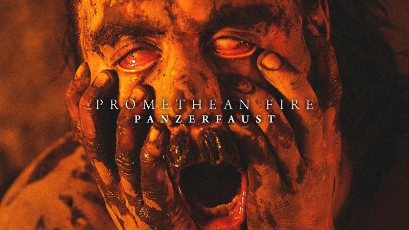 PANZERFAUST Promethean Fire Official Video