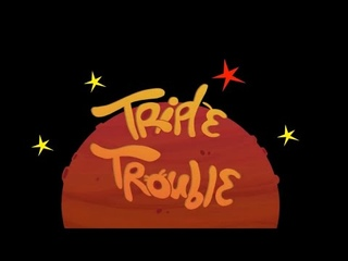 Тройная Проблема «Triple Trouble» - Мультик про космос и планеты