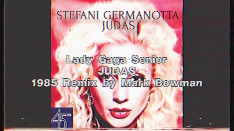 """Judas - (1985) by Stefani """"Lady GaGa"""" Germanotta"""