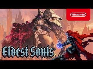 Eldest Souls - Трейлер (Nintendo Switch)
