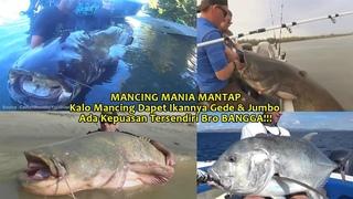 MANCING MANIA MANTAP!!! Dapet Hasil Mancing Ikan Gede Jumbo - GIANT CATFISH