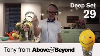 Tony from A&B: Deep Set 29 | 4-hour DJ set | [@Anjunadeep]