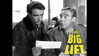 The Big Lift - Full Movie | Montgomery Clift, Paul Douglas, Cornell Borchers, Bruni Lbel