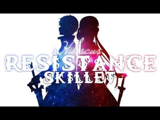[AMV] Sword Art Online - Resistance