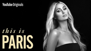 The Real Story of Paris Hilton   This Is Paris Official Documentary